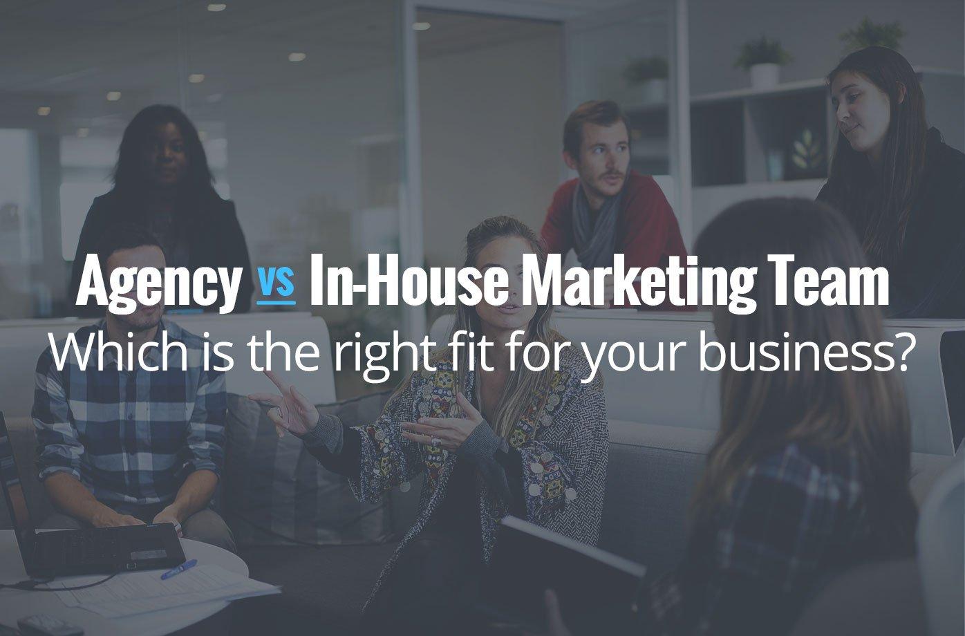 agency vs in-house marketing