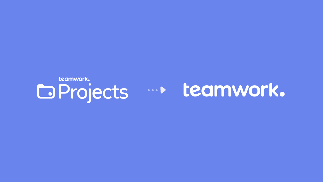 Teamwork Projects is now Teamwork