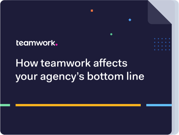 How teamwork affects your agency's bottom line